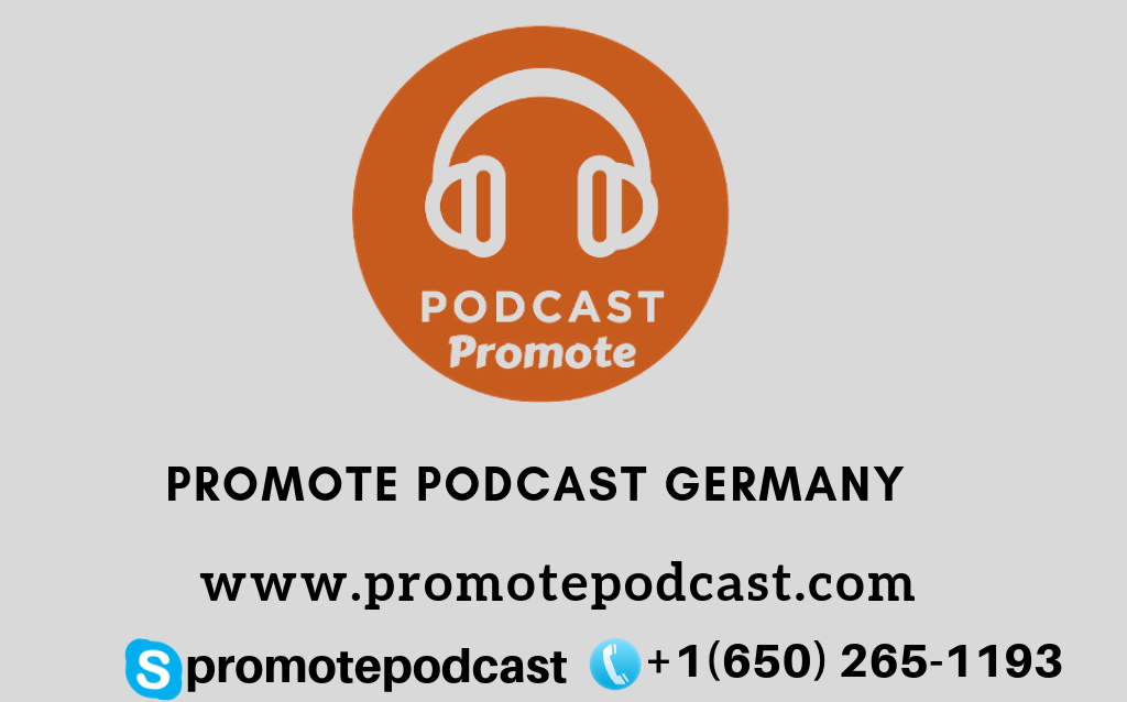 Promote And Advertise Your Podcast In Germany